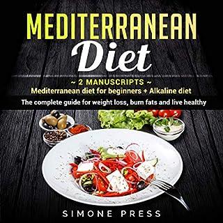 Mediterranean Diet: 2 Manuscripts - Mediterranean Diet for Beginners + Alkaline Diet. cover art