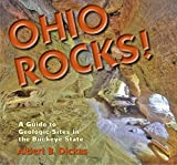 Ohio Rocks: A Guide to Geologic Sites in the Buckeye State