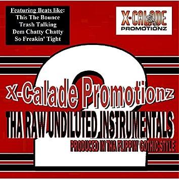 Tha Raw Undiluted Instrumentals 2