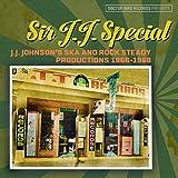 Sir J.J. Special J.J. Johnson S Ska And Rock Steady Productions 1966 - 1968...