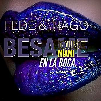 Besame en la Boca (feat. Santiago Garza & Federico Diaz)