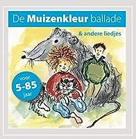 De Muizenkleur Ballade En Andere Liedjes