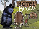 Hotel Bruce (Primeros Lectores (1-5 Años) - Álbum Ilustrado)