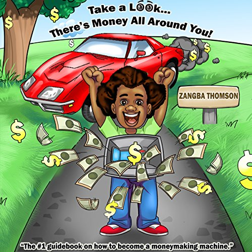 Take a Look...There's Money All around You! audiobook cover art
