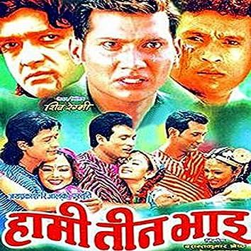 Hami Teen Bhai (Original Motion Picture Soundtrack)