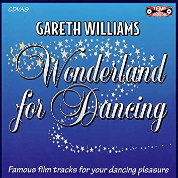 Wonderland For Dancing - Famous Film Tracks For Sequence Dancing