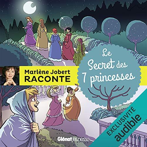 Le Secret des 7 princesses audiobook cover art