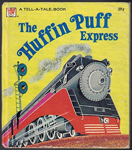 The Huffin Puff Express (un libro de cuento dorado)
