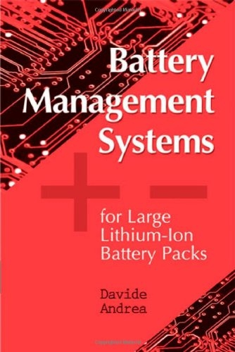 Battery Management Systems for Large Lithium Ion Battery Packs (English Edition)