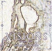 VISIONS - 再誕楽曲集・第弐録 -