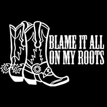 Blame It All On My Roots Cowgirl Boots Country Girl 6