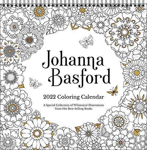 Johanna Basford 2022 Coloring Wall Calendar: A Special Collection of Whimsical Illustrations From He
