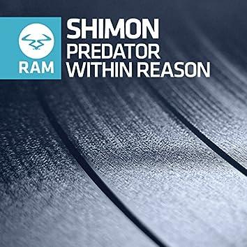 The Predator / Within Reason