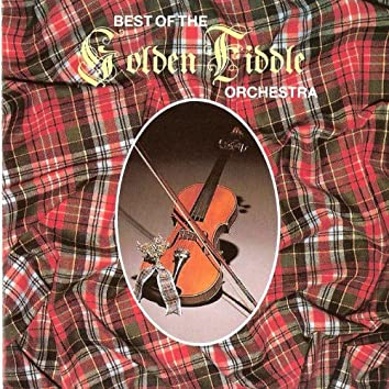 Best Of The Golden Fiddle Orchestra