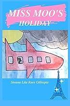 Miss Moo's Holiday: 1