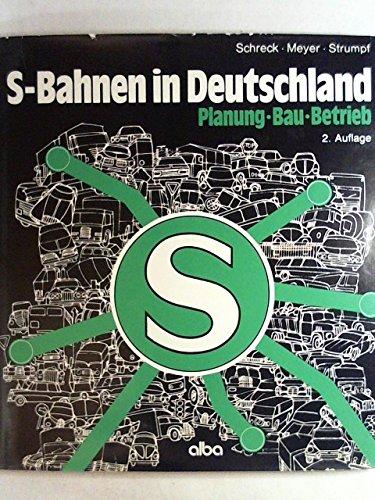 S-Bahnen in Deutschland: Planung - Bau - Betrieb