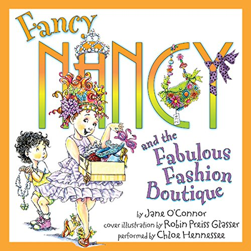 Fancy Nancy and the Fabulous Fashion Boutique audiobook cover art