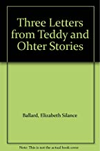Three Letters from Teddy and Ohter Stories