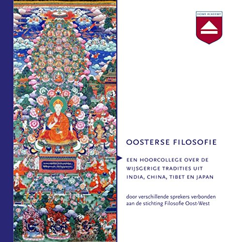 Oosterse filosofie: Over de wijsgerige tradities uit India, China, Tibet en Japan audiobook cover art