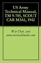 US Army Technical Manual, TM 9-705, SCOUT CAR M3A1, 1942