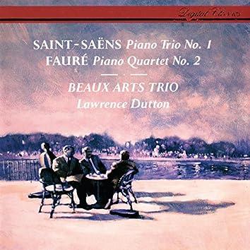 Saint-Saëns: Piano Trio No. 1 / Fauré: Piano Quartet No. 2