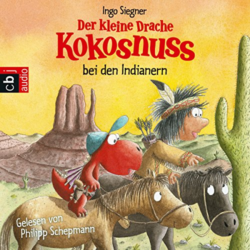 Der kleine Drache Kokosnuss bei den Indianern (Der kleine Drache Kokosnuss 17) audiobook cover art
