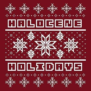 Halocene Holidays