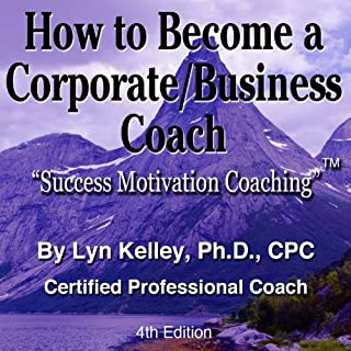 How to Become a Corporate/Business Coach cover art