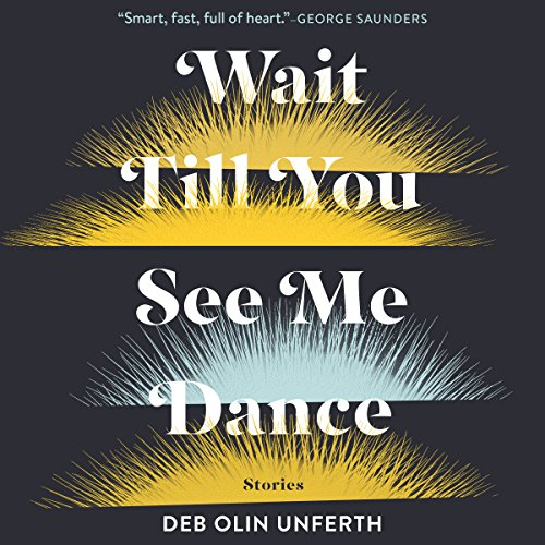 Wait Till You See Me Dance: Stories audiobook cover art