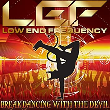 Breakdancing with the Devil