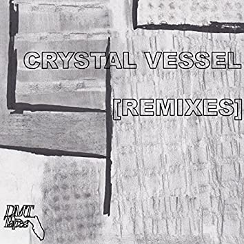 Crystal Vessel (Remixes)