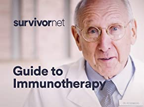 The SurvivorNet Guide: Immunotherapy