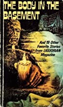 The Body in the Basement - And 19 Other Favorite Stories From Liguorian Magazine
