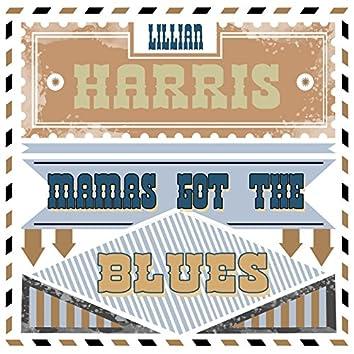 Mama's Got the Blues