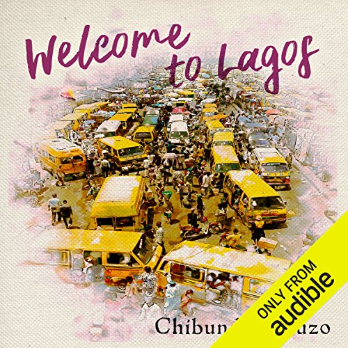 Welcome to Lagos audiobook cover art