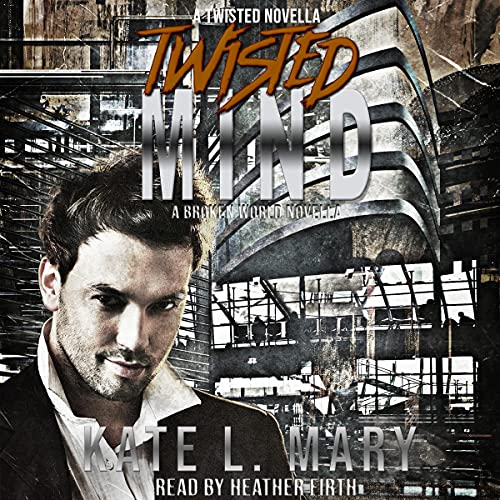 Twisted Mind Audiobook By Kate L. Mary cover art