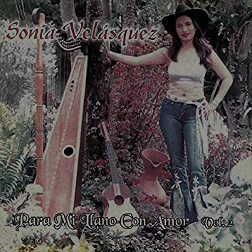 Para Mi Llano Con Amor (Vol. 2)