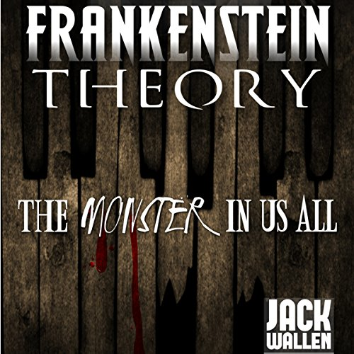 Frankenstein Theory audiobook cover art