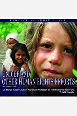 UNICEF and Other Human Rights Efforts: Protecting Individuals Library Binding