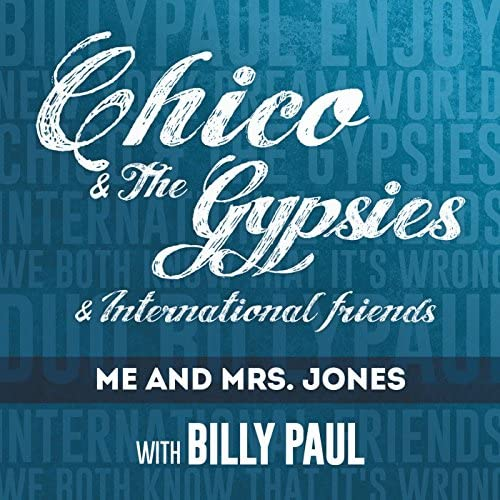Chico and the Gypsies feat. Billy Paul