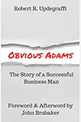 Obvious Adams: The Story of a Successful Business Man Paperback