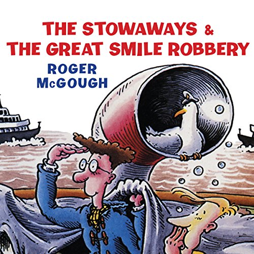 The Stowaways & The Great Smile Robbery cover art