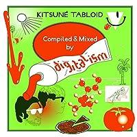 Kitsun??Tabloid By Digitalism by Digitalism (2008-07-08)
