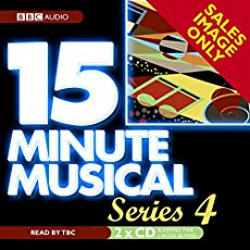 15 Minute Musical - The Complete Fourth BBC Radio Series