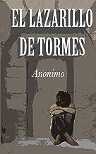 El Lazarillo de Tormes: Ilustrado (Spanish Edition)
