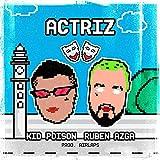 Actriz (feat. Poison Kid) [Explicit]