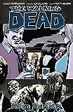 The Walking Dead 13 - Kein Zurück