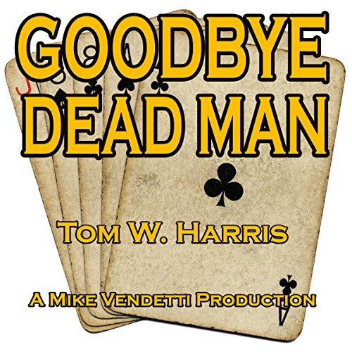 Couverture de Goodbye, Dead Man