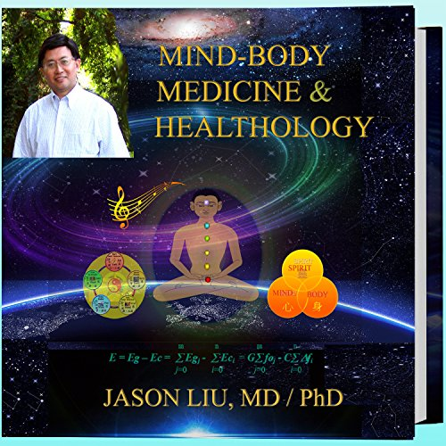 Mind-Body Medicine & Healthology audiobook cover art