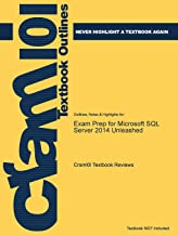 Exam Prep for Microsoft SQL Server 2014 Unleashed (Just the Facts101)